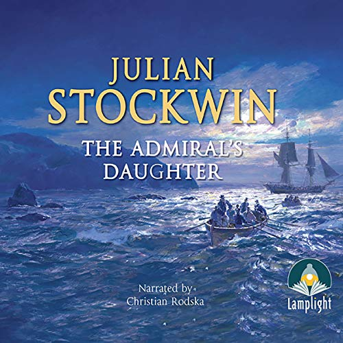 The Admiral's Daughter Audiobook By Julian Stockwin cover art
