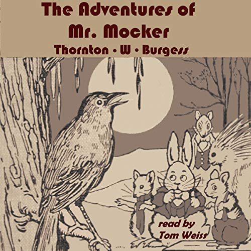 The Adventures of Mr. Mocker Audiobook By Thornton W. Burgess cover art