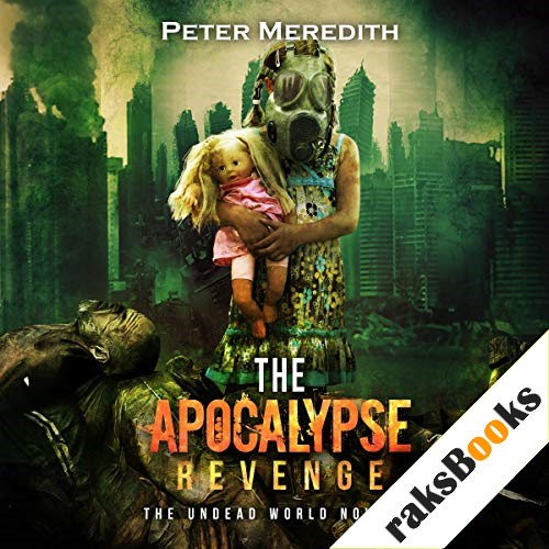 The Apocalypse Revenge Audiobook By Peter Meredith cover art