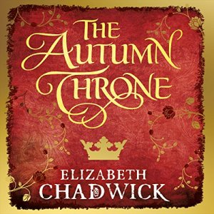 The Autumn Throne Audiobook By Elizabeth Chadwick cover art
