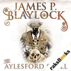 The Aylesford Skull Audiobook By James P Blaylock cover art