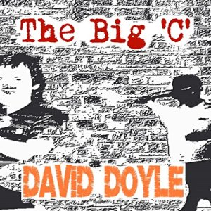The Big 'C' Audiobook By David Doyle cover art