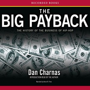 The Big Payback Audiobook By Dan Charnas cover art