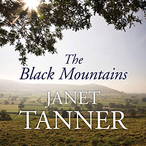 The Black Mountains Audiobook By Janet Tanner cover art