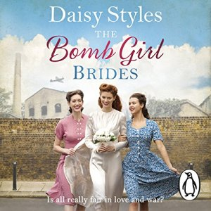 The Bomb Girl Brides Audiobook By Daisy Styles cover art