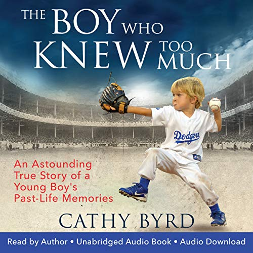 The Boy Who Knew Too Much Audiobook By Cathy Byrd cover art