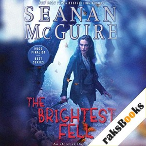 The Brightest Fell Audiobook By Seanan McGuire cover art