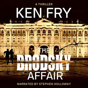 The Brodsky Affair Audiobook By Ken Fry cover art