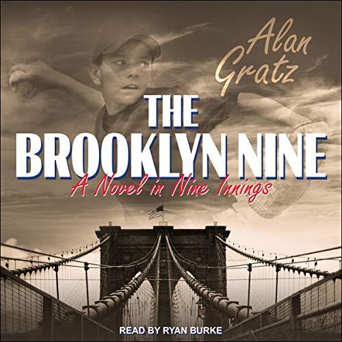The Brooklyn Nine Audiobook By Alan Gratz cover art