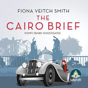 The Cairo Brief Audiobook By Fiona Veitch Smith cover art