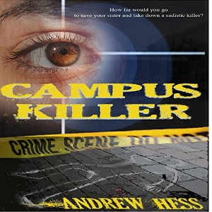 The Campus Killer (Detective Ali Ryan Series Book 1) Audiobook By Andrew Hess cover art