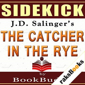 'The Catcher in the Rye' by J.D. Salinger - Sidekick [Study Guide] Audiobook By BookBuddy cover art