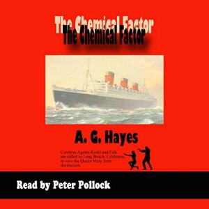 The Chemical Factor Audiobook By A.G. Hayes cover art