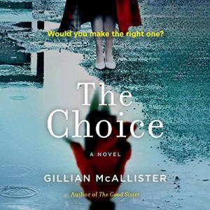 The Choice Audiobook By Gillian McAllister cover art
