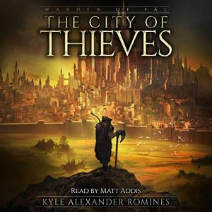 The City of Thieves Audiobook By Kyle Alexander Romines cover art