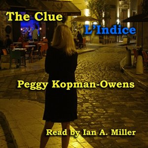 The Clue L' Indice Audiobook By Peggy Kopman-Owens cover art