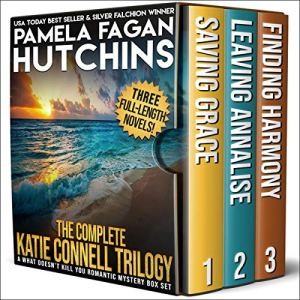 The Complete Katie Connell Trilogy Audiobook By Pamela Fagan Hutchins cover art