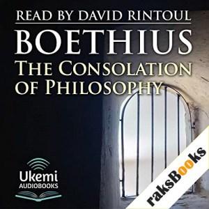 The Consolation of Philosophy Audiobook By Anicius Manlius Severinus Boethius cover art
