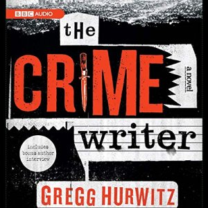 The Crime Writer Audiobook By Gregg Hurwitz cover art