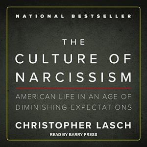 The Culture of Narcissism Audiobook By Christopher Lasch cover art