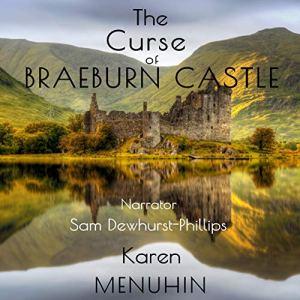 The Curse of Braeburn Castle: Halloween Murders at a Scottish Castle Audiobook By Karen Menuhin cover art