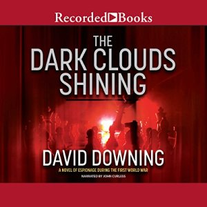 The Dark Clouds Shining Audiobook By David Downing cover art