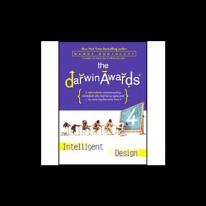 The Darwin Awards 4 Audiobook By Wendy Northcutt, Christopher M. Kelly cover art