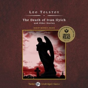 The Death of Ivan Ilyich and Other Stories Audiobook By Leo Tolstoy cover art