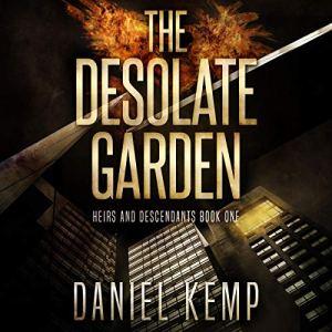 The Desolate Garden Audiobook By Daniel Kemp cover art