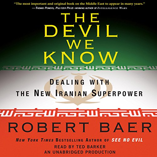 The Devil We Know Audiobook By Robert Baer cover art