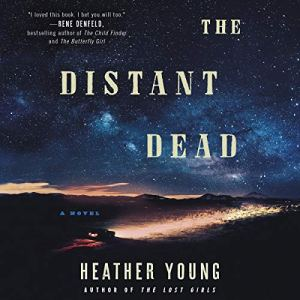 The Distant Dead Audiobook By Heather Young cover art