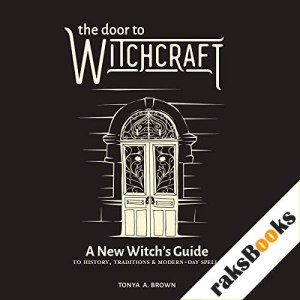 The Door to Witchcraft Audiobook By Tonya A. Brown cover art