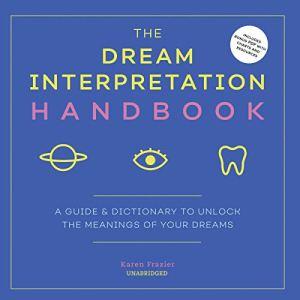 The Dream Interpretation Handbook Audiobook By Karen Frazier cover art