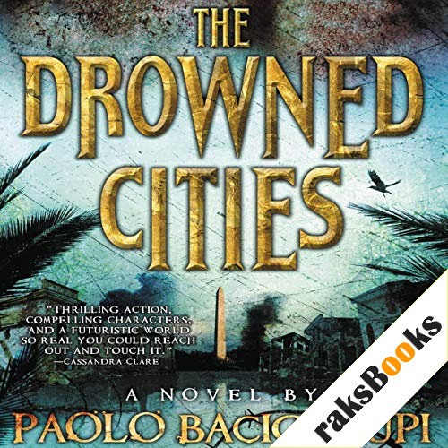 The Drowned Cities Audiobook By Paolo Bacigalupi cover art