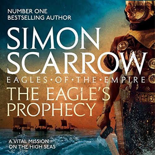 The Eagle's Prophecy Audiobook By Simon Scarrow cover art