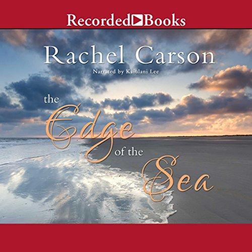 The Edge of the Sea Audiobook By Rachel Carson cover art