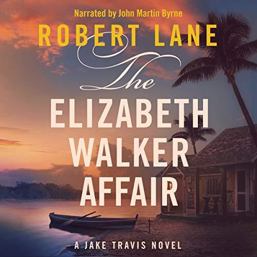 The Elizabeth Walker Affair Audiobook By Robert Lane cover art