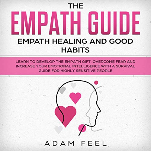 The Empath Guide Audiobook By Adam Feel cover art