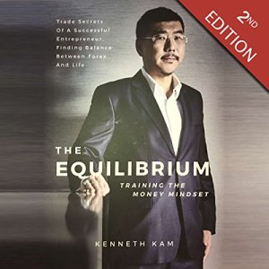 The Equilibrium: Training the Money Mindset Audiobook By Kenneth Kam, Pearlin Siow, Bhavnit Katesarin Singhsachakul cover art