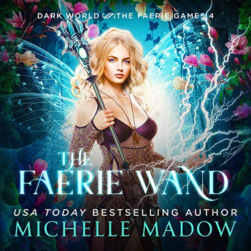 The Faerie Wand Audiobook By Michelle Madow cover art
