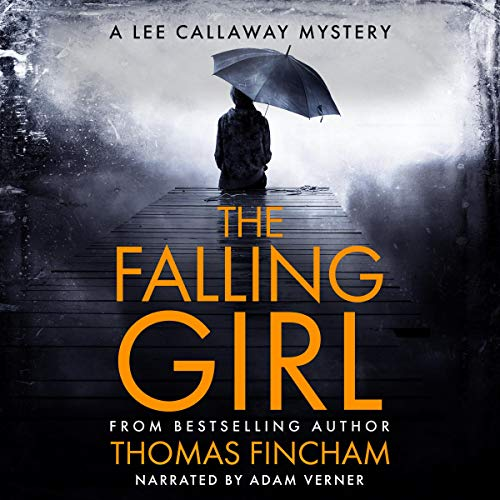 The Falling Girl Audiobook By Thomas Fincham cover art