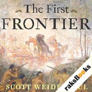 The First Frontier Audiobook By Scott Weidensaul cover art