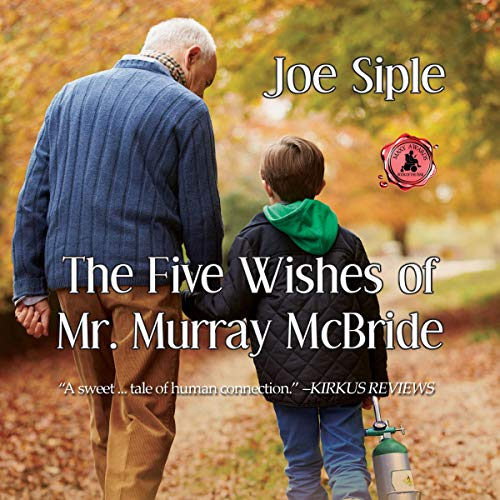 The Five Wishes of Mr. Murray McBride Audiobook By Joe Siple cover art