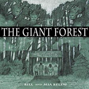 The Giant Forest Audiobook By Bill Belew, Mia Belew cover art