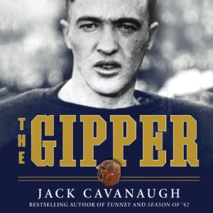 The Gipper Audiobook By Jack Cavanaugh cover art
