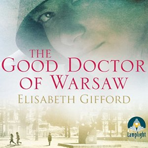 The Good Doctor of Warsaw Audiobook By Elisabeth Gifford cover art