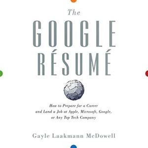 The Google Resume Audiobook By Gayle Laakmann McDowell cover art