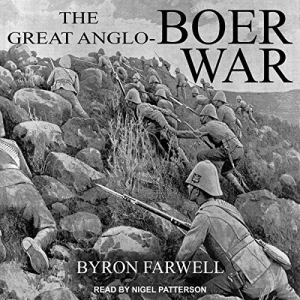The Great Anglo-Boer War Audiobook By Byron Farwell cover art