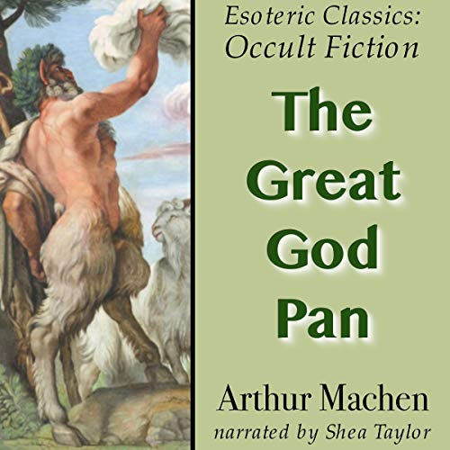 The Great God Pan Audiobook By Arthur Machen cover art