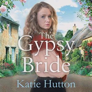 The Gypsy Bride Audiobook By Katie Hutton cover art